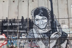 'Don't Forget the Struggle' [Aida Refugee Camp, Palestine]